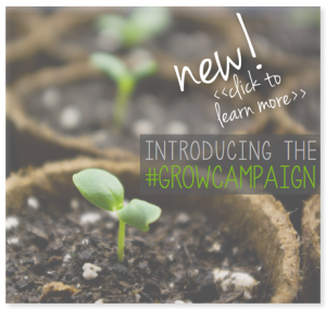 Learn more about the #GrowCampaign